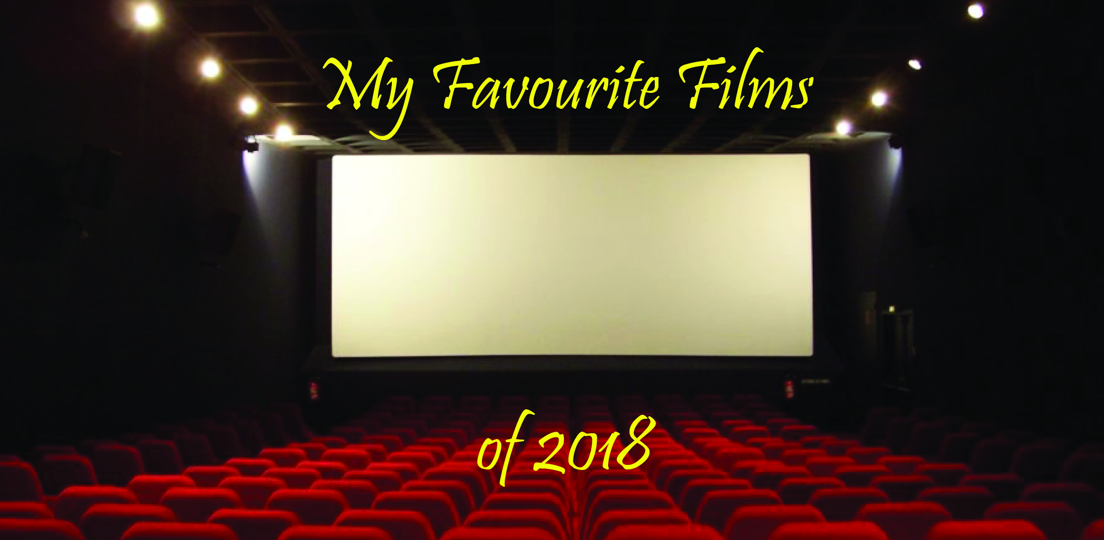 My Favourite Films of 2018